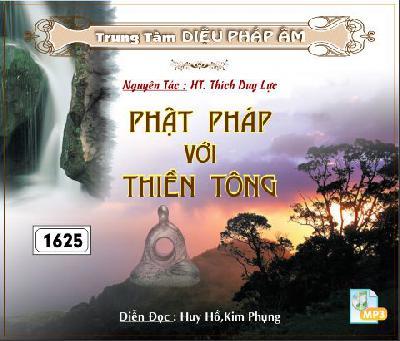 Phật Pháp với Thiền Tông - Tác Giả:  HT Thích Duy Lực