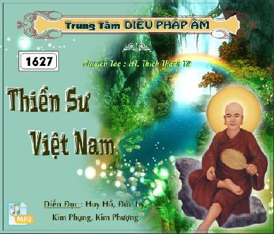 Thiền Sư Việt Nam - Tác Giả:  HT Thích Thanh Từ
