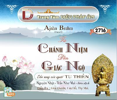 Từ Chánh Niệm Đến Giác Ngộ ( Cẩm Nang Của Người Tu Thiền) - Tác Giả: Thiền Sư Ajahn Brahm